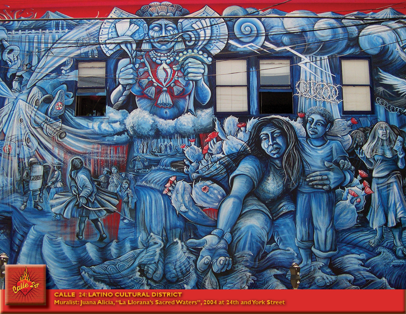 "ALLE  24: LATINO CULTURAL DISTRICT Muralist: Juana Alicia, ""La Llorana's Sacred"